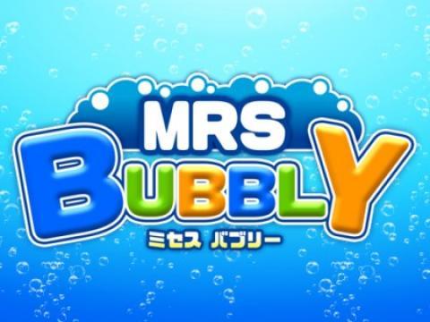 MRS.BUBBLY(ミセス バブリー)