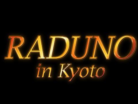 RADUNO(ラドゥーノ)in京都